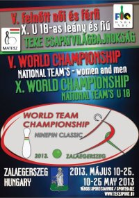 X. World Championship U18 10.05-15.05.2013 V. World Championship Women and Men 15.05-25.05.2013